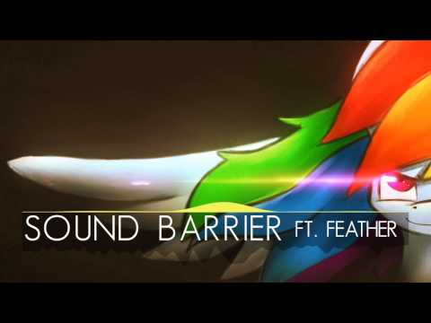 Sound Barrier ft. Feather
