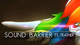 Sound Barrier ft. Feather Thumbnail