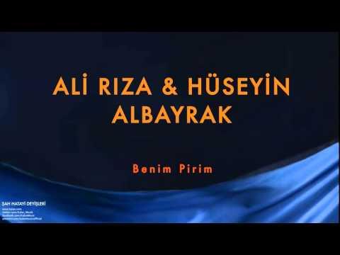 Ali Rıza Albayrak & Hüseyin Albayrak - Benim Pirim [ Şah Hatayi Deyişleri © 2004 Kalan Müzik ]