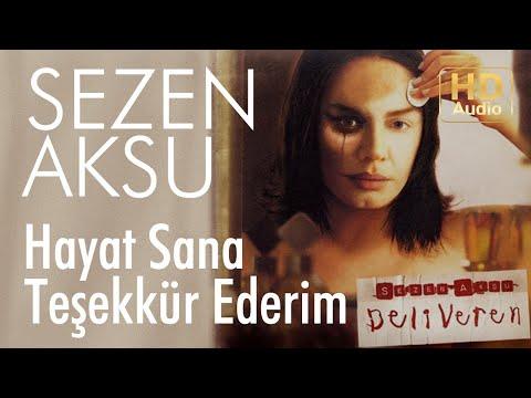 Sezen Aksu - Hayat Sana Teşekkür Ederim (Official Audio)