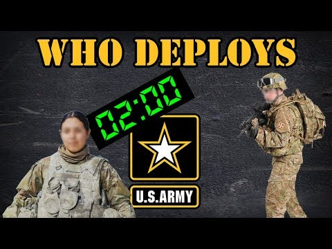 Who Gets Deployed In The Army