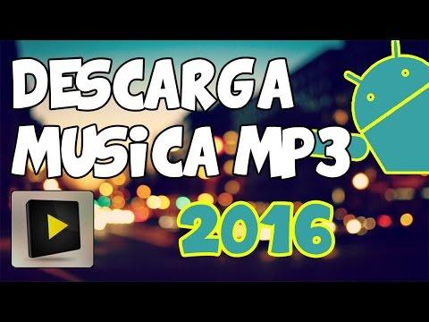 La Mejor App Para Descargar MP3 en Android 2016 |HD|