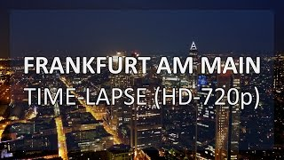 Frankfurt am Main (Time-lapse) (HD, 720p)