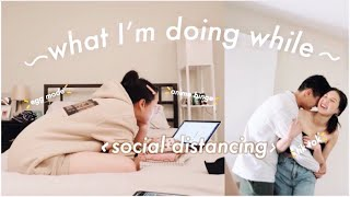 what i've been doing while social distancing (week #vlog)