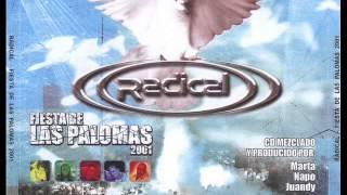 Radical - Fiesta de Las Palomas 2001 CD2*
