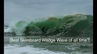 The Best Wedge Skimboard Barrel of all time? The Wedge. May 15th 2018. Prove Me Wrong!!!