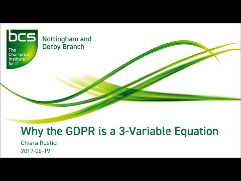 Why the GDPR is a 3-Variable Equation - Chiara Rustici