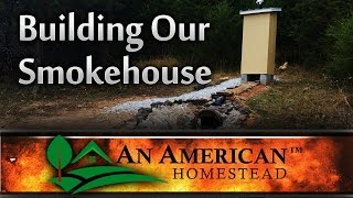Living Off Grid: Building Our Smokehouse