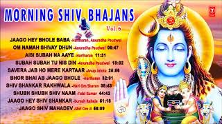Morning Shiv bhajans Vol 6 I HARIHARAN, ANURADHA PAUDWAL, ANUP JALOTA, HARIOM SHARAN, TULSI KUMAR