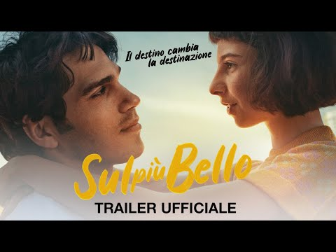 Sul più bello - Trailer italiano ufficiale [HD] Al cinema dal 21 ottobre