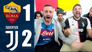 CAMPIONI D'INVERNOI! ROMA 1-2 JUVENTUS  | REACTION LIVE w/ELITES