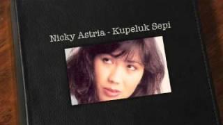 Nicky Astria - Kupeluk Sepi