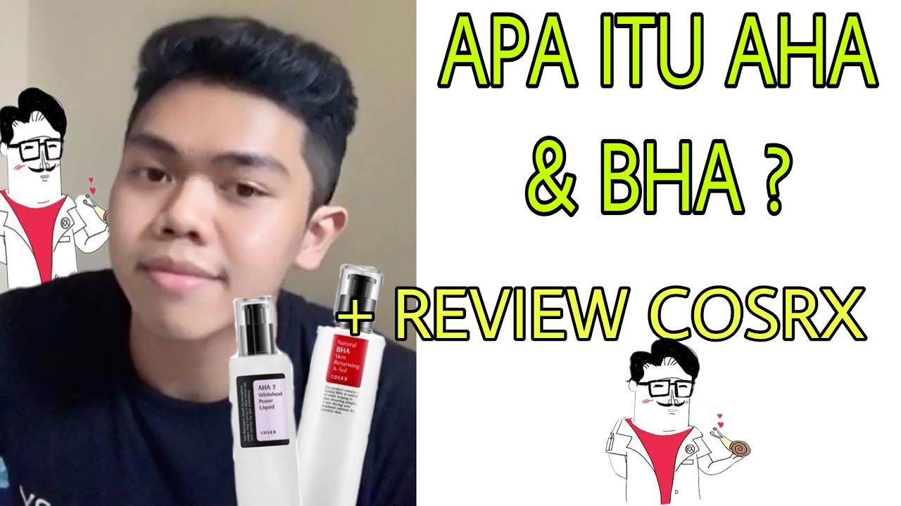 APA ITU AHA & BHA + Review COSRX AHA 7 & NATURAL BHA ...