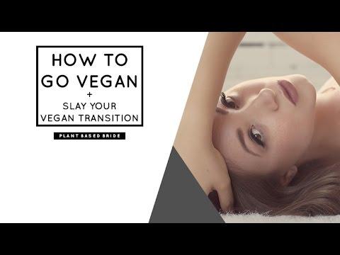 HOW TO GO VEGAN + SLAY YOUR VEGAN TRANSITION // 13 + TIPS & TRICKS!  // PLANT BASED BRIDE