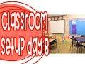 Third Grade Classroom Setup Day 8 | I Need YOUR Help! | 2018-2019