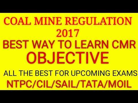 Coal Mine Regulation 2017  Objective Questions