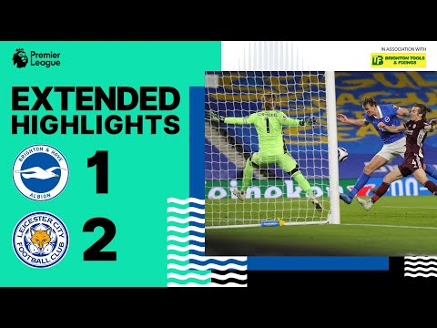 Extended PL Highlights: Albion 1 Leicester 2
