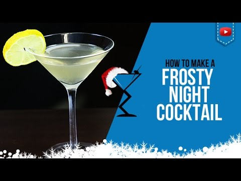Christmas Cocktails - Frosty Night - How to make a Frosty Night Cocktail Drink Recipe