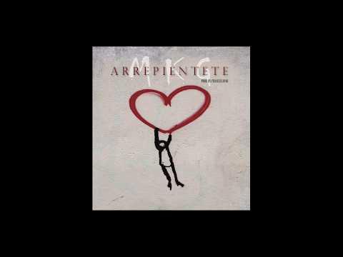 Arrepiéntete (Prod by FRANCISCANNO) - MKG