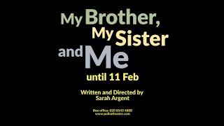My Brother, My Sister and Me: Tell us about your brother or sister