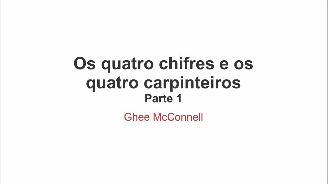 Os quatro chifres e os quatro carpinteiros - Parte 1 - Por Ghee McConnell  (18/10/19)