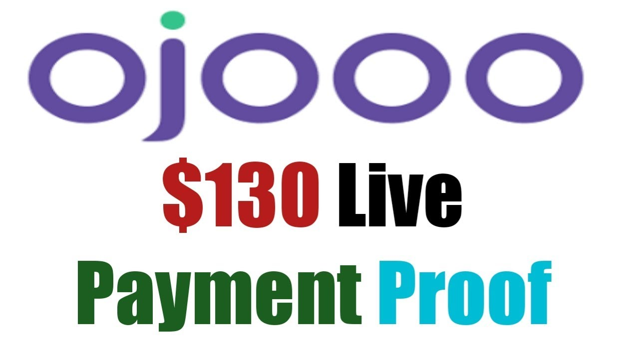 Ojooo $130 Live Payment Proof | Ojooo Big Update on Payment System
