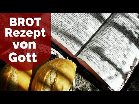 Ich habe ein Rezept von Gott bekommen - Das Bibelbrot