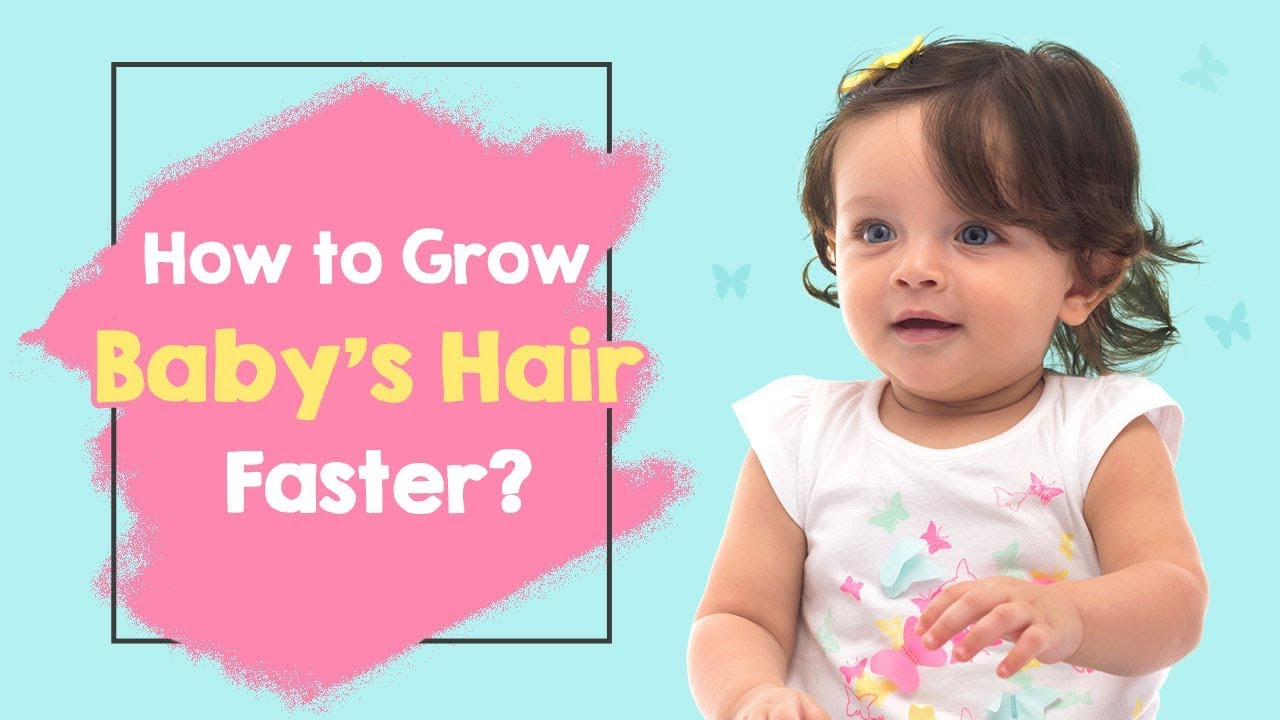 10 Effective Tips for Infant Hair Growth