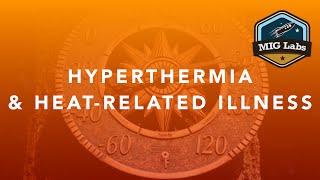 Hyperthermia & Heat-Related Illness