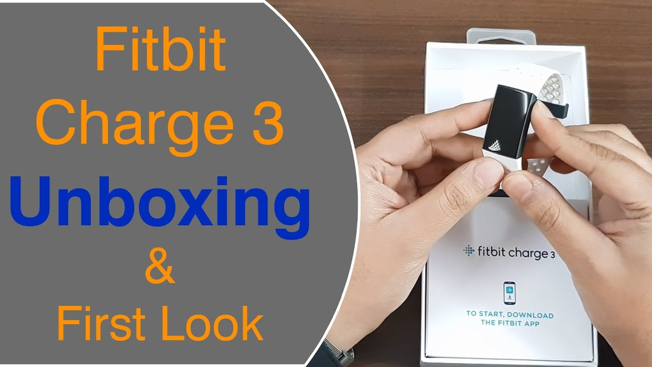 Fitbit Charge 3 Special Edition Unboxing and First Look - Gadget Bridge