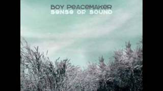 Boy Peacemaker ระยะสุดท้าย