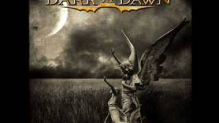 Watch Dark At Dawn The Road To Eternity video