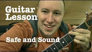 Safe and Sound- Guitar Lesson- Capital Cities  (Todd Downing)