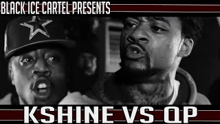 QP VS K SHINE || BLACK ICE CARTEL || THE FORMAT VOL 2 || RAP BATTLE