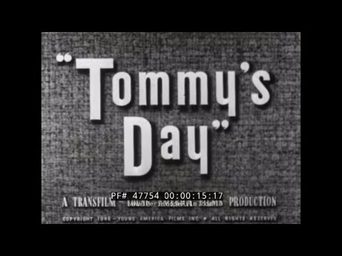 """""""TOMMY'S DAY""""  1946 HEALTH, HYGIENE, NUTRITION & EXERCISE  EDUCATIONAL FILM  47754"""