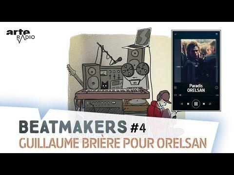 Youtube: Guillaume Brière pour OrelSan | Beatmakers S2 (4/10) – ARTE Radio Podcast