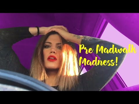 Pre Madwalk Madness!! Όλα Όσα Κάνω Πριν Το Event!