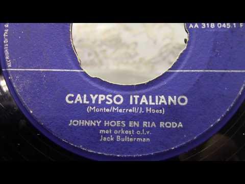 Johnny Hoes en Ria Roda: Calypso Italiano.  (1958).