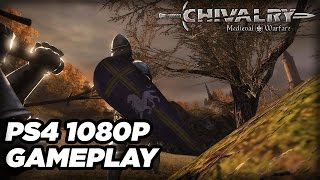 Chivalry: Medieval Warfare PS4 1080p/60 Gameplay