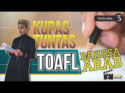 TOAFL BAHASA ARAB - Trik, Kisi-Kisi U0026 Pembahasan Soal MUFRODAT #3