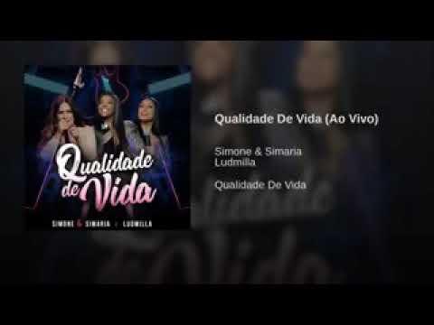 Simone & Simaria Ludmilla Qualidade De Vida