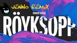 Röyksopp - Sordid Affair (Venno Remix)