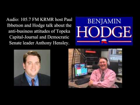 Paul Ibbetson interviews Benjamin Hodge: Topeka Capital Journal & Anthony Hensley are anti-business