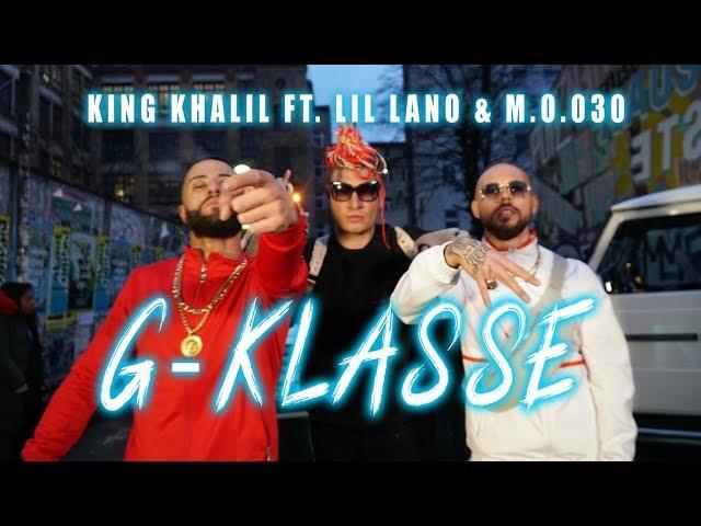 KING KHALIL FT. LIL LANO & M.O.030 - G-KLASSE (PROD. NATHANIEL)