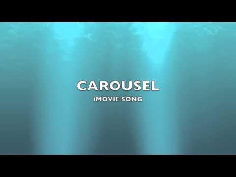 Carousel | iMovie Song-Music