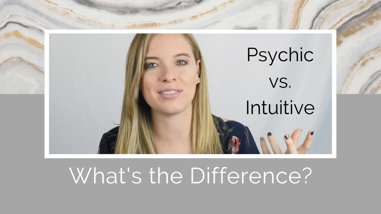 What's the Difference between a Psychic and Intuitive?