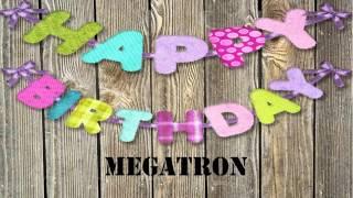 Megatron   wishes Mensajes