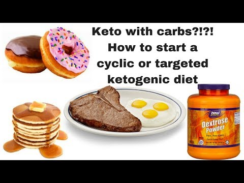 how-to-start-a-targeted-or-cyclic-ketogenic-diet----keto-with-carbs