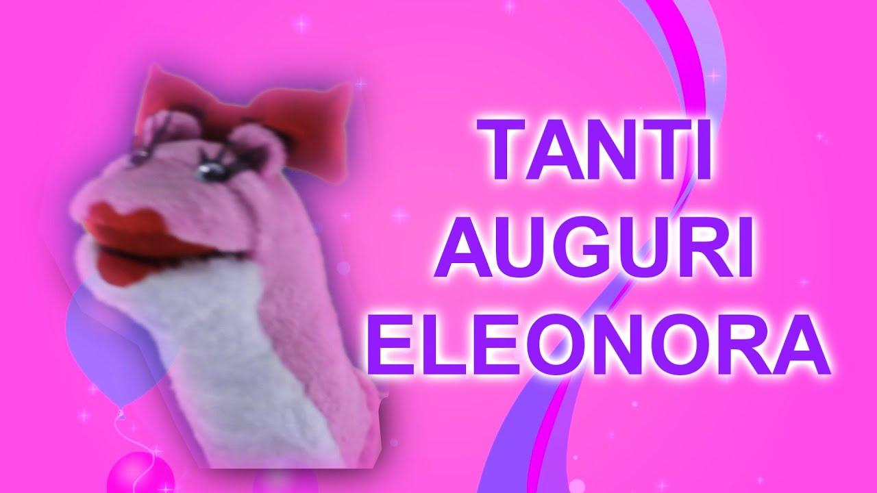 Famoso Tanti Auguri Eleonora - YouTube MN09