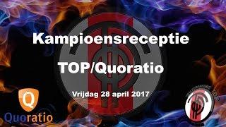 Kampioensreceptie TOP/Quoratio 2017